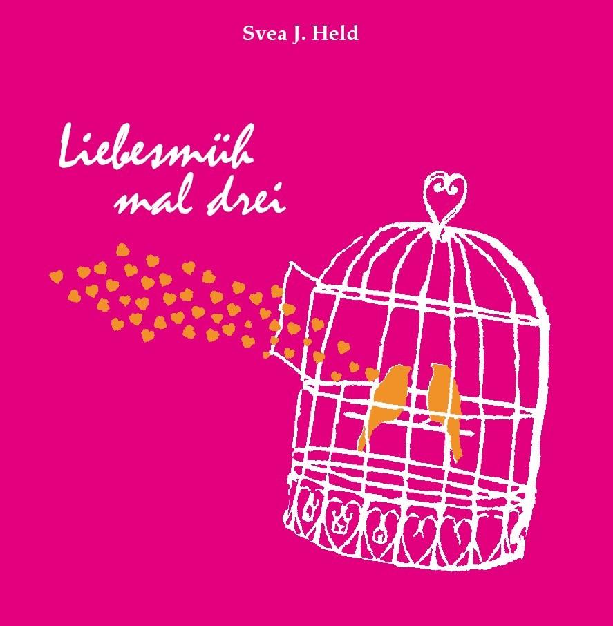 Der dritte Teil der Buchreihe über die Mühen mit der Liebe im Alltag.